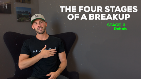 How To Go Through A Breakup - The Four Stages of a Breakup - Stage 3: Rehab