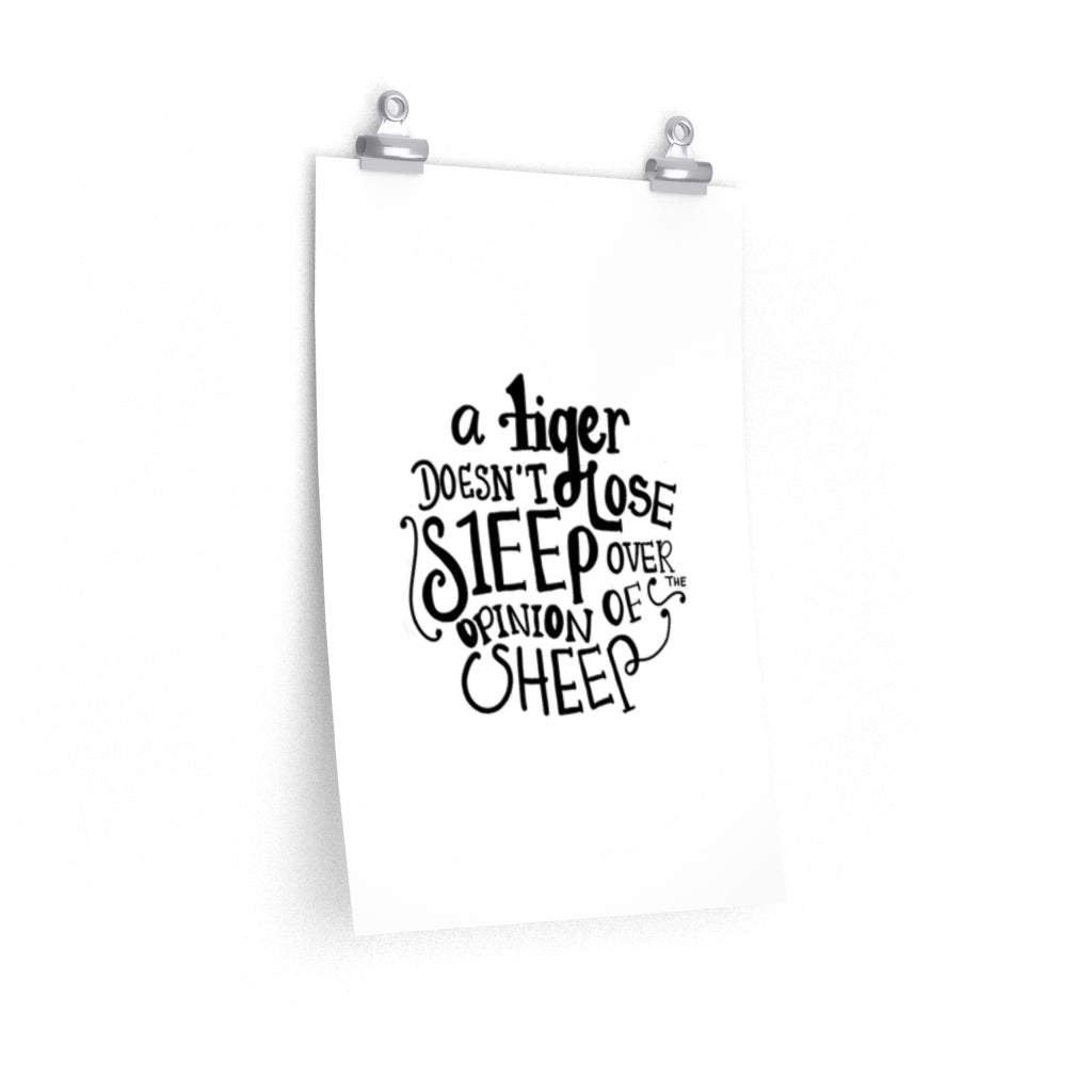 A Tiger Doesn't Lose Sleep...
