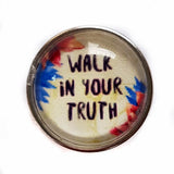 Walk in your Truth quote on jewelry put a quote on jewelry