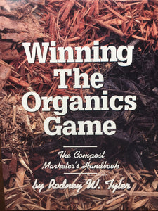 Winning the Organics Game: the compost marketers handbook
