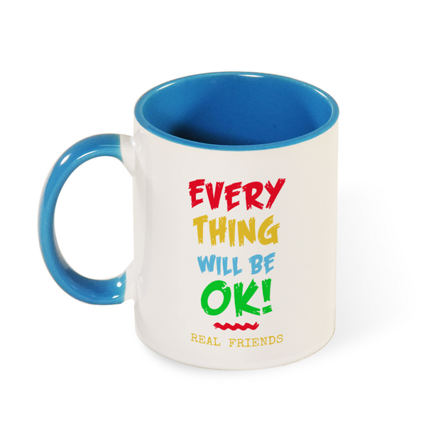 Everything Will be Ok Mug Color Inside and on Handle 11oz