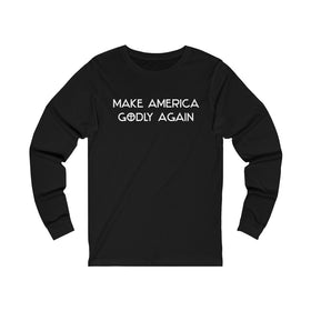 Make America Godly Again Unisex Long Sleeve Tee