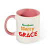 Goodness, Mercy, Grace Mug with Color Inside and on Handle 11oz