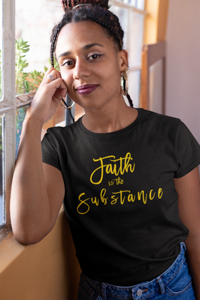 Faith is the Substance Unisex Short Sleeve Tee