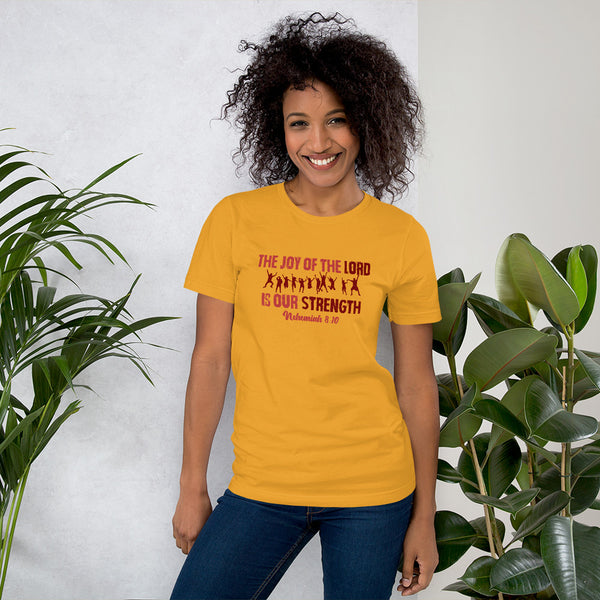 The Joy of the Lord Short-Sleeve Unisex T-Shirt