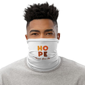 Hope - Never Give Up Neck Gaiter