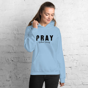 Pray Without Ceasing Unisex Hoodie Blk-Wht