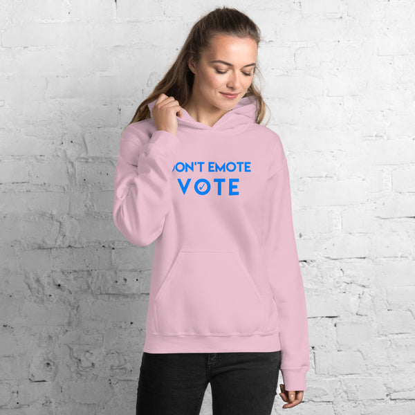 Don't Emote - Vote Unisex Hoodie Blue Letters