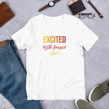 Load image into Gallery viewer, Excited with Purpose Short-Sleeve Unisex T-Shirt