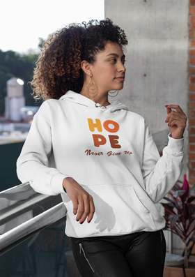H-O-P-E Never Give Up Unisex Hoodie