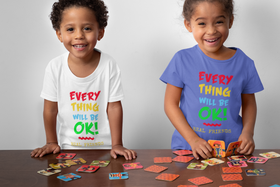 Everything Will Be OK Toddler Short Sleeve Tee