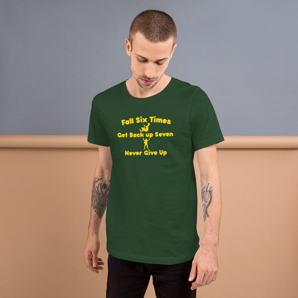 Fall Six Times, Get Back Up Seven Short-Sleeve Unisex T-Shirt