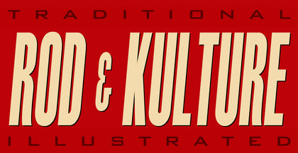 Traditional Rod and Kulture Illusrtated