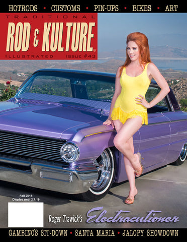 Traditional Rod & Kulture Magazine #43