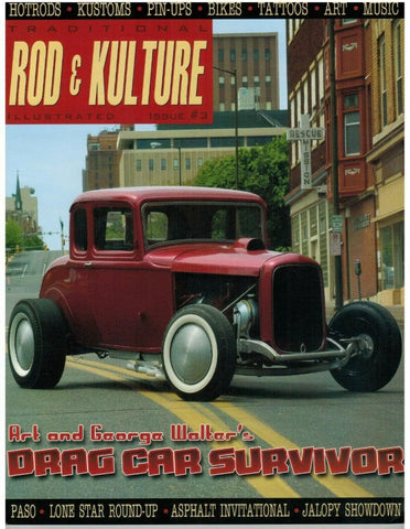 Traditional Rod & Kulture Magazine #3