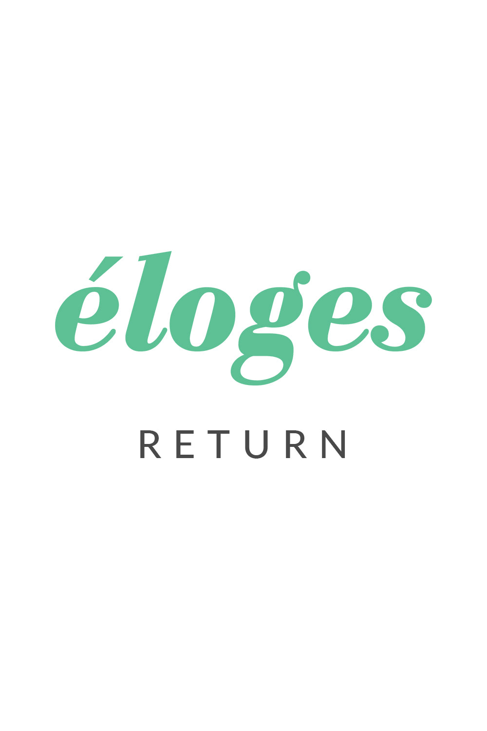Eloges Return