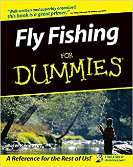 Fly Fishing for Dummies - Peter Kaminsky