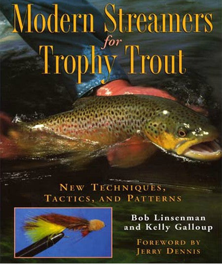 Modern Streamers for Trophy Trout - Kelly Galloup