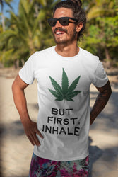 Men's But First, Inhale - Classic Fit - LIMITED