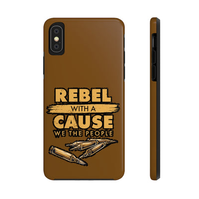 Rebel With a Cause Case Mate Tough Phone Cases