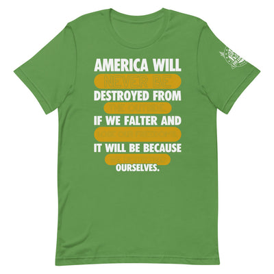 America Will Never Be Destroyed Short-Sleeve Unisex T-Shirt