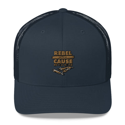 Rebel With A Cause Trucker Cap