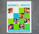 Within Our Reach Participant Manual