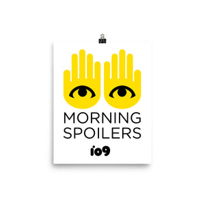 """Morning Spoilers"" Poster"