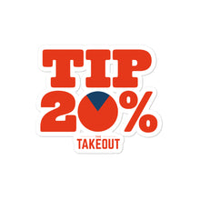 "Load image into Gallery viewer, ""Tip 20%"" Stickers"