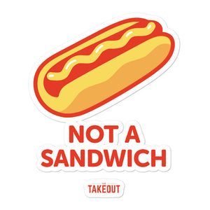 """Not a Sandwich"" Stickers"