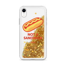 "Load image into Gallery viewer, ""Not a Sandwich"" Liquid Glitter Phone Case"