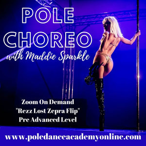 "Pole Choreo with Maddie Sparkle ""Rezz Lost"" Intermediate to Advanced Zoom On Demand"
