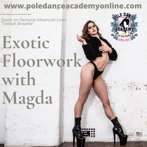 "Floorwork With Magda Advanced Zoom On Demand ""Breathe Delilah"""