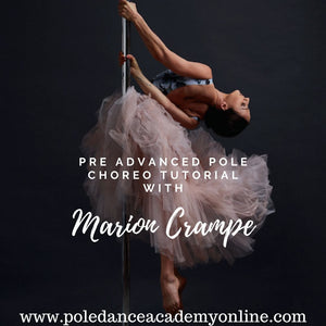 Pole Choreo with Marion Crampe Pre Advanced Tutorial
