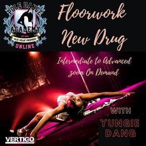 "Floorwork with Yungie Dang ""New Drug"""