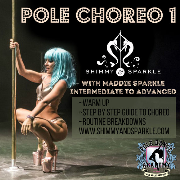 Pole Choreo #1 with Maddie Sparkle (Intermediate to Advanced)
