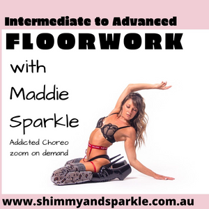 Floorwork with Maddie Sparkle Intermediate to Advanced Zoom On Demand
