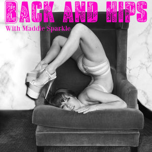 Advanced Flexibility: Back and Hips with Maddie Sparkle