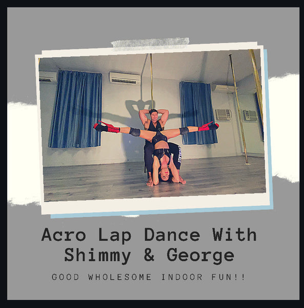 Acro Lap Dance with Michelle Shimmy