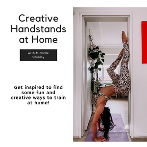 Creative Handstands at Home With Shimmy