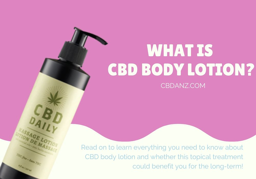 what is cbd body lotion?