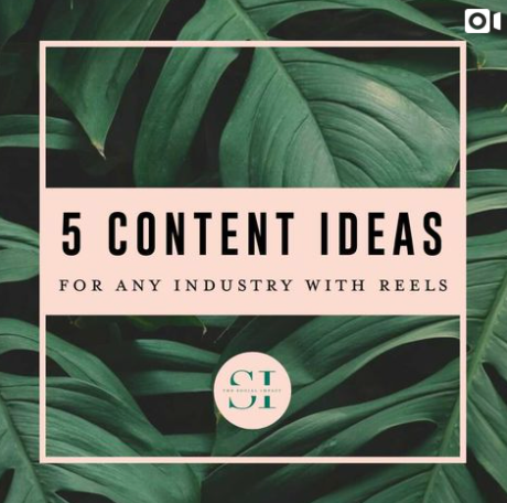 5 Content Ideas for Any Industry with Instagram Reels