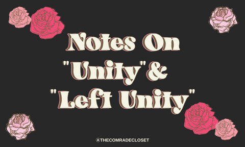 "Notes on ""Unity"" and ""Left Unity"""