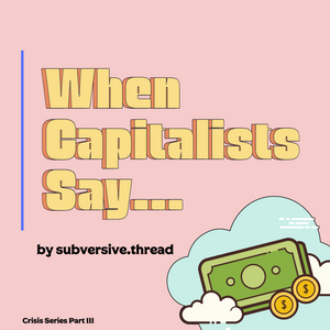 "(Free PDF Download) ""When Capitalists Say..."""