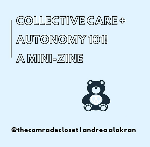 (Free PDF Zine Download) Collective Care & Autonomy 101!