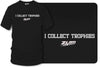 I collect trophies t-shirt, drag racing, Street racing - Zum Speed