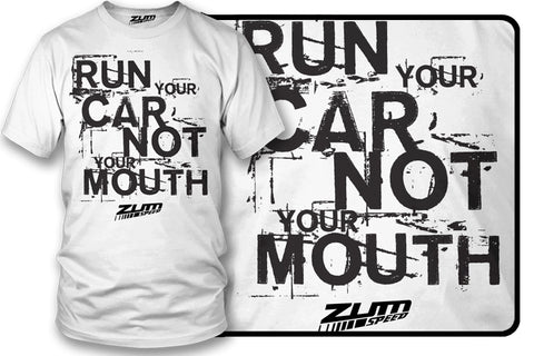 Run Your Car Not Mouth shirt, tuner car shirts - Zum Speed