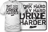 Work Hard, Play Hard, Drive Harder Shirt - Zum Speed