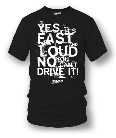 Fast Loud t-shirt - drag racing, tuner car shirts, Street racing - Zum Speed