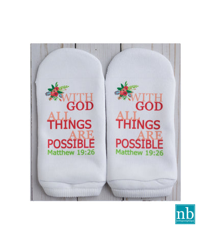 Matthew 19:26 With God all things are possible Socks